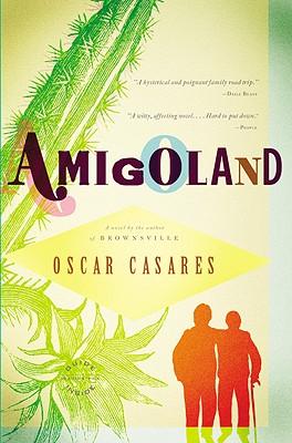 Amigoland By Casares, Oscar